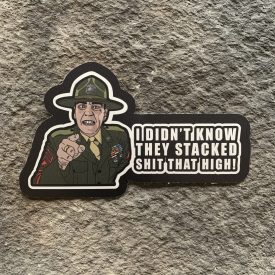The Gunny-   Stacked Shit Vinyl Decal