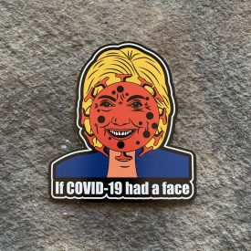 Hillary is a Virus Vinyl Decal