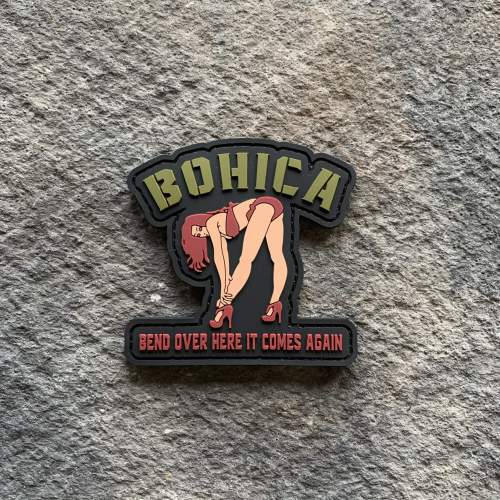 BOHICA- Bend Over Here It Comes Again PVC Patch