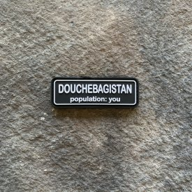 Douchebagistan, Population: You Glow in the Dark PVC Patch