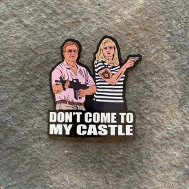 Don't come to my Castle Vinyl Decal