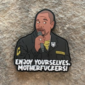 Dave Chappelle Enjoy Yourselves Motherfuckers PVC Morale Patch