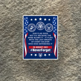 Never Forget 26 August 2021 Vinyl Decal