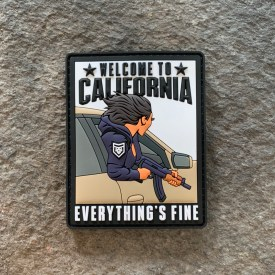 Welcome to California Everythings Fine PVC Morale Patch