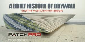 A Brief History of Drywall