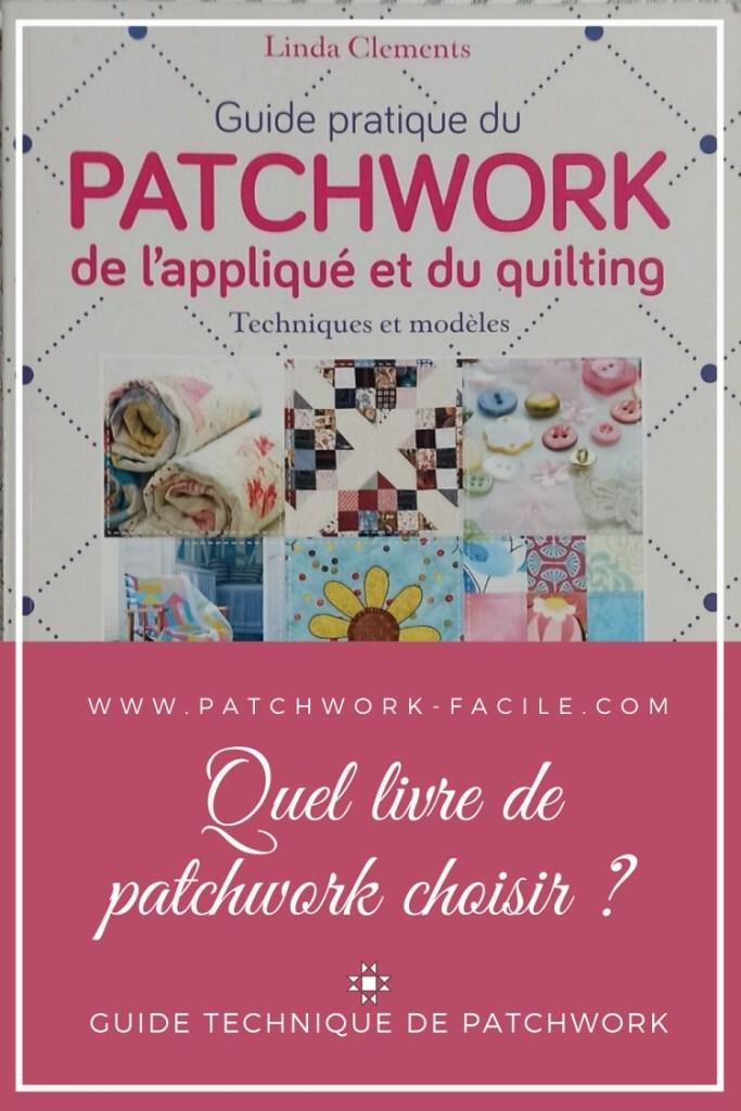 Choisir son livre technique de patchwork