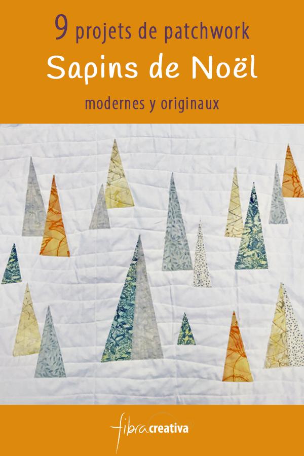 9 projets de patchwork de Noël avec sapins modernes et originaux