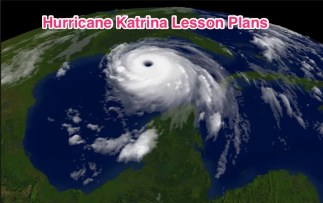 Hurricane Katrina Lesson Plans