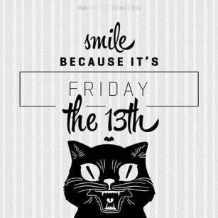 257611-Smile-Because-Its-Friday-The-13th