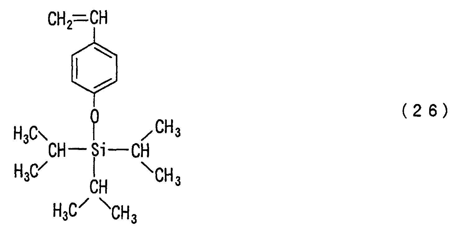 hight resolution of  represented by the following formula 26 and the p triisopropylsilyloxystyrene monomer is included as well in one aspect of the present invention