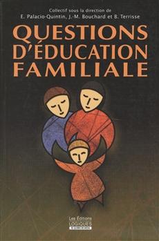 Questions d'éducation familiale