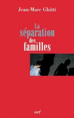 La séparation des familles