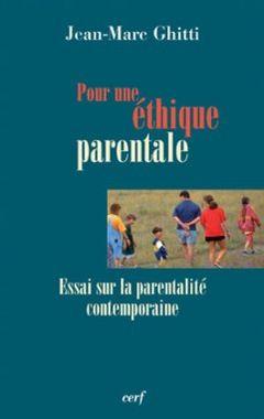 Pour une éthique parentale