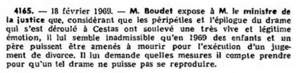 Boudet (Roland), Question écrite nº 4165 au ministre de la justice sur le drame de Cestas, 18 février 1969