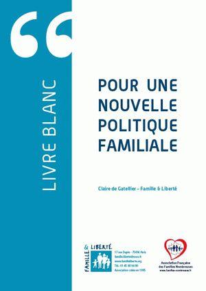 Livre Blanc pour une nouvelle politique familiale