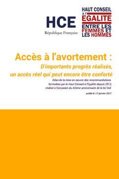 Accès à l'avortement : D'importants progrès réalisés, un accès réel qui peut encore être conforté