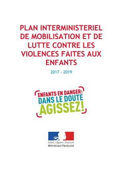 Plan interministériel de mobilisation et de lutte contre les violences faites aux enfants 2017-2019