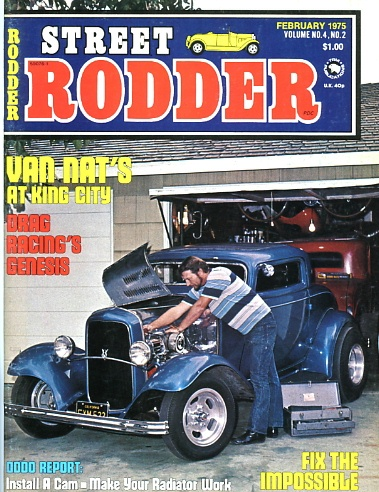 Jim Hayworth's 1932 3-window coupe on Street Rodder cover Feb 1975 Vol 4 No 2