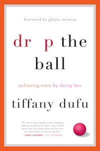 Book Review: Drop the Ball by Tiffany Dufu