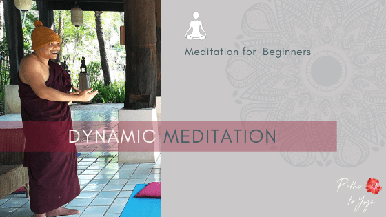 Meditation for Beginners – Dynamic Concentration