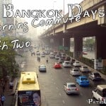 The Bangkok Days:  My Morning Commute – Path Two