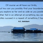 Monday Travel Quote:  Our Limits, Far and Wide.