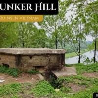 Huế's Bunker Hill: American War Ruins in Vietnam