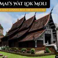 Wat Lok Moli: Ancient Lanna's Best Architecture