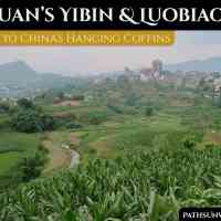 Sichuan's Yibin & Luobiao: Gateway to China's Hanging Coffins
