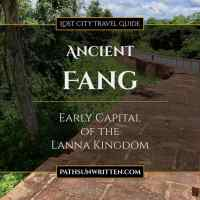 Ancient Fang: Early Capital of the Lanna Kingdom