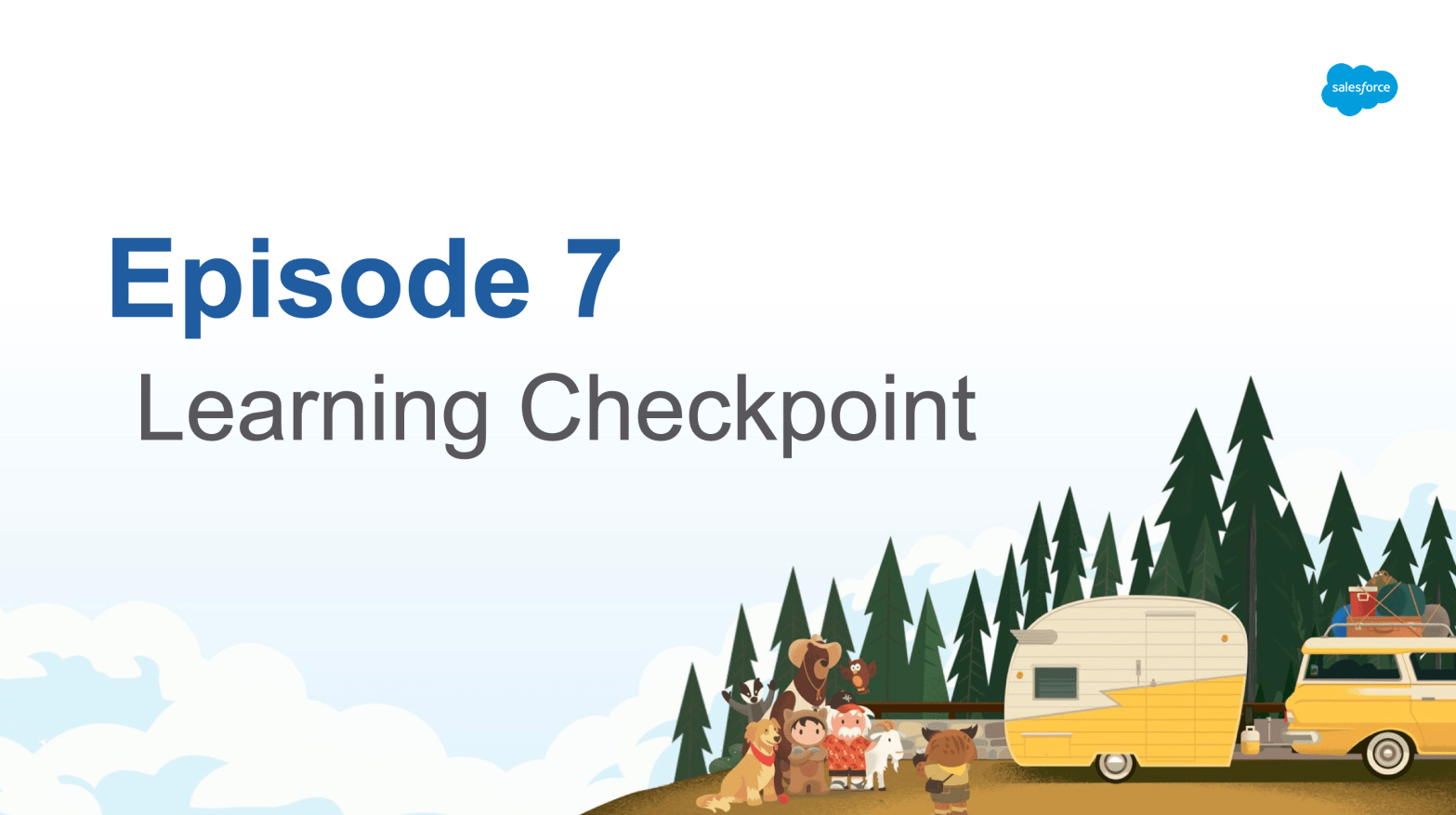 Episode 7 - Learning Checkpoint