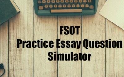 FSOT Practice Essay Question Simulator