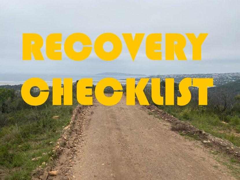 Recovery checklist post rehab