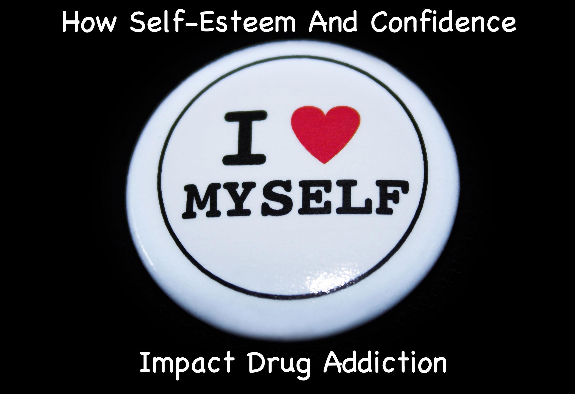 How Self Esteem And Confidence Impact Drug Addiction