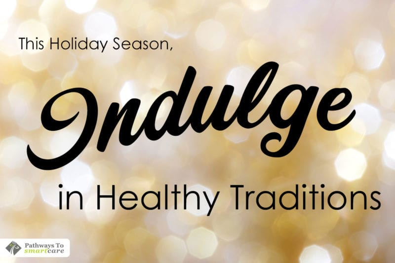 indulge-in-healthy-holiday-traditions