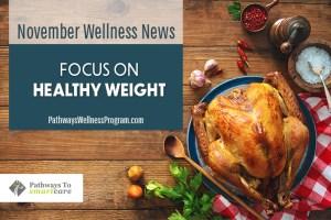 November Wellness: Focus on Healthy Weight