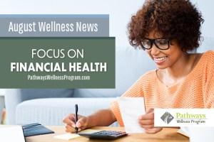 August Wellness: Focus on Financial Health