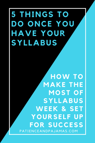5 Things to Do Once You Have Your Syllabus