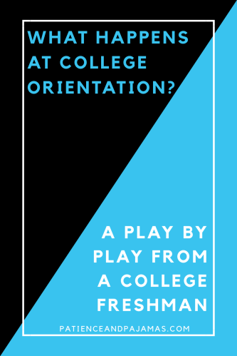 Here's what REALLY happens at college orientation!