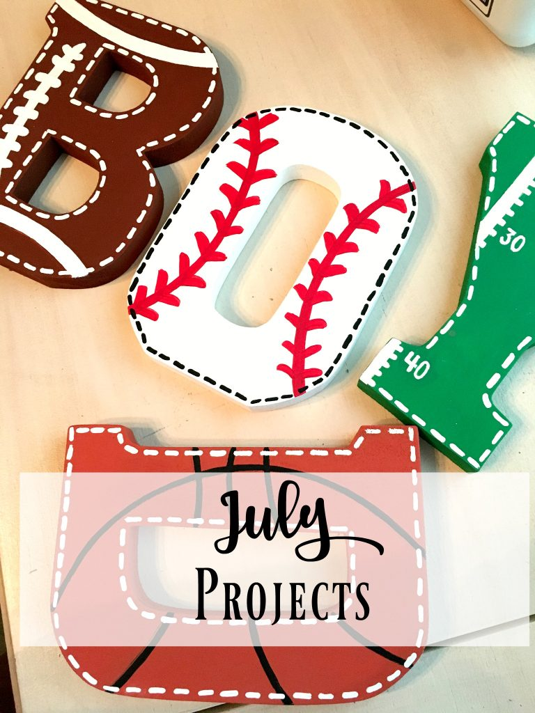 July Projects