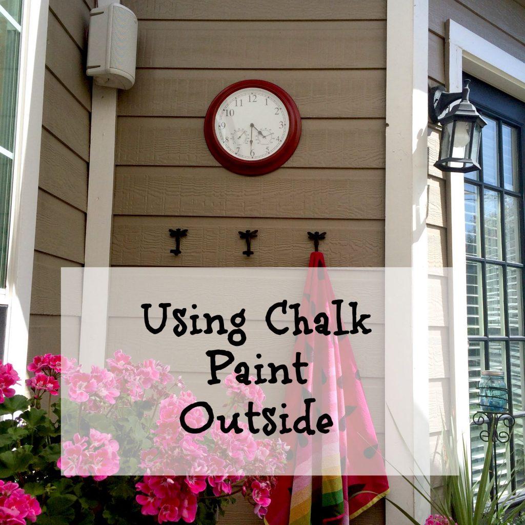 Using Chalk Paint Outside