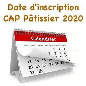 dates d inscription cap patissier 2020