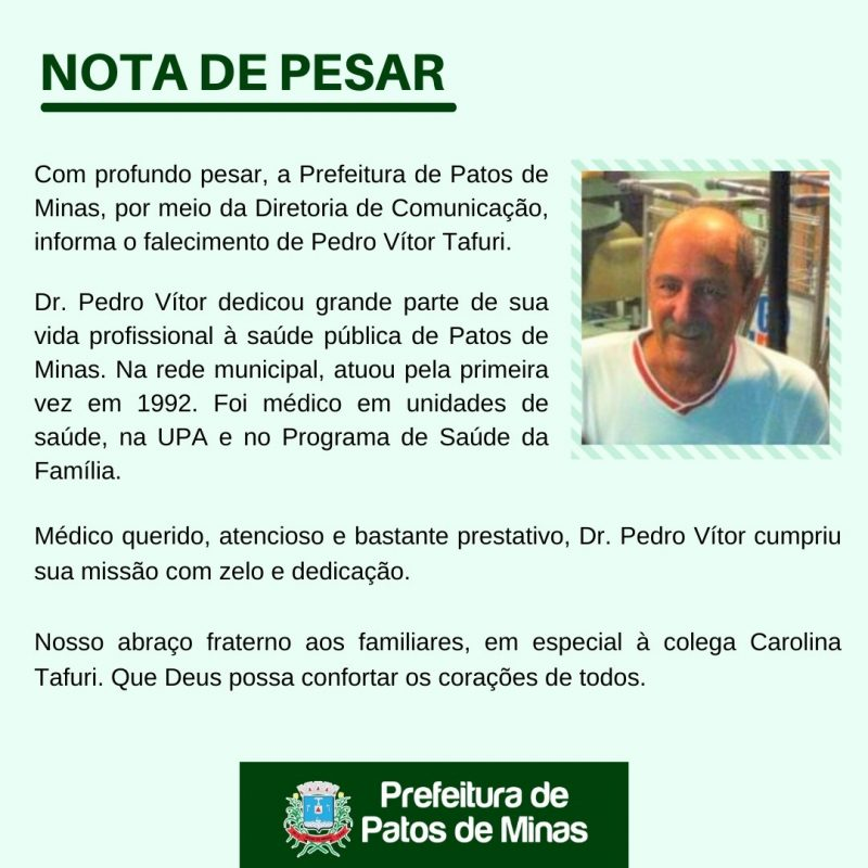 Nota de Pesar - Dr. Pedro Vitor Tafuri- Patos de Minas