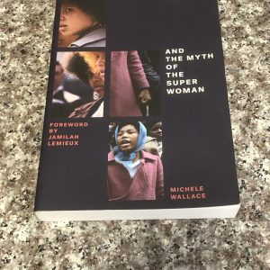 paperback book: Black Macho and the Muth of the Superwoman