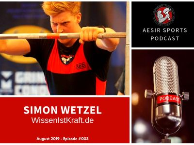 Release: Podcast Episode #003 – Simon Wetzel (WissenIstKraft.de & The Strength Minds) | August 2019
