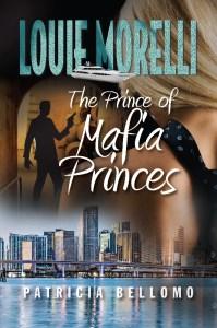 Mafia Fiction Books: The Prince of Mafia Princes by Patricia Bellomo