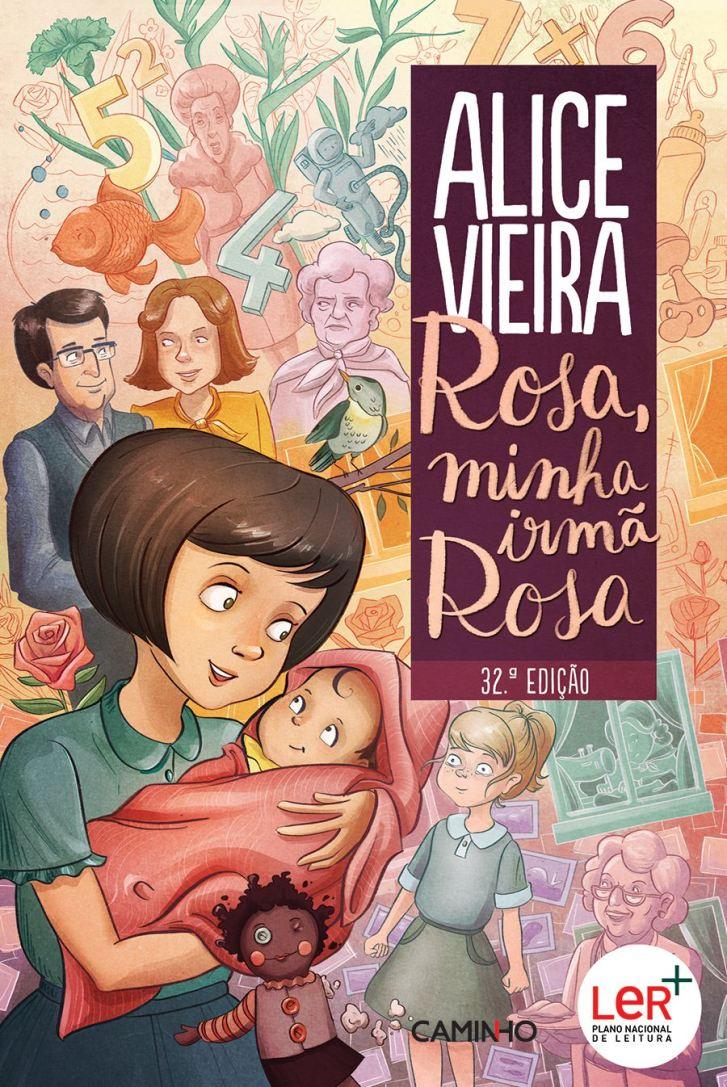 Rosa Minha Irmã, Rosa - Alice Vieira