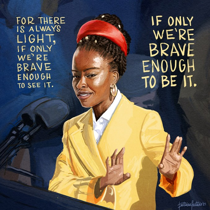 For there is always light, if only we're brave enough to See it. If only we're brave enough to be it.