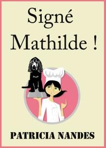 Signé Mathilde !