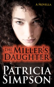 Cover of The Miller's Daughter by Patricia Simpson.